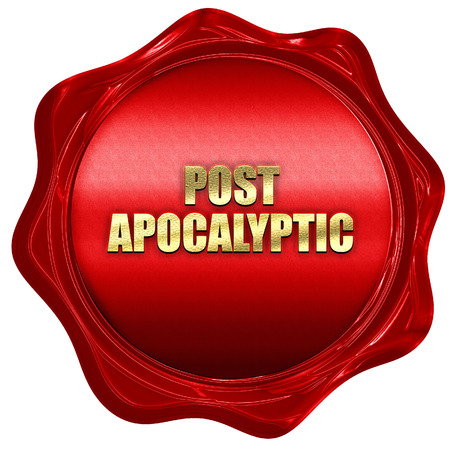 wax stamp: post apocalyptic, 3D rendering, red wax stamp with text