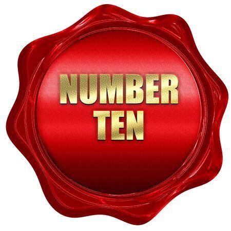 number ten: number ten, 3D rendering, red wax stamp with text Stock Photo