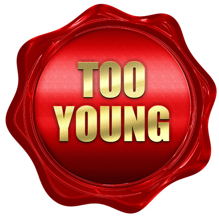 wax stamp: too young, 3D rendering, red wax stamp with text Stock Photo