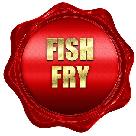 fish fry, 3D rendering, red wax stamp with text