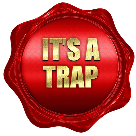 be careful: its a trap, 3D rendering, red wax stamp with text Stock Photo