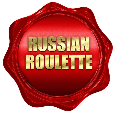 russian roulette, 3D rendering, red wax stamp with text