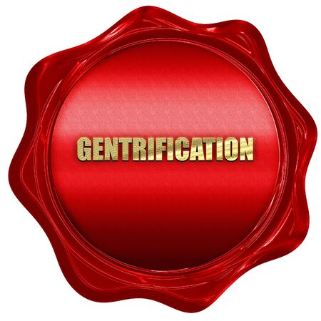 gentrification: gentrification, 3D rendering, red wax stamp with text