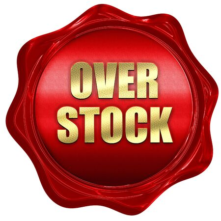 overstock, 3D rendering, red wax stamp with text Stock Photo
