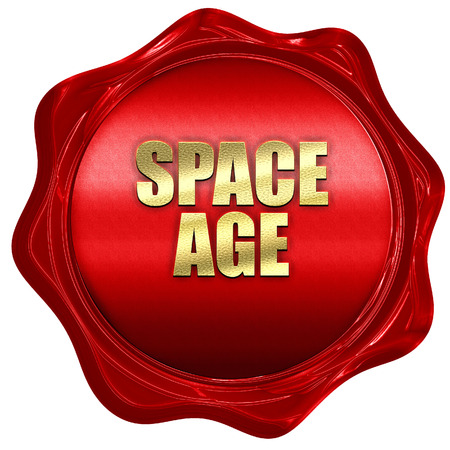 space age: space age, 3D rendering, red wax stamp with text