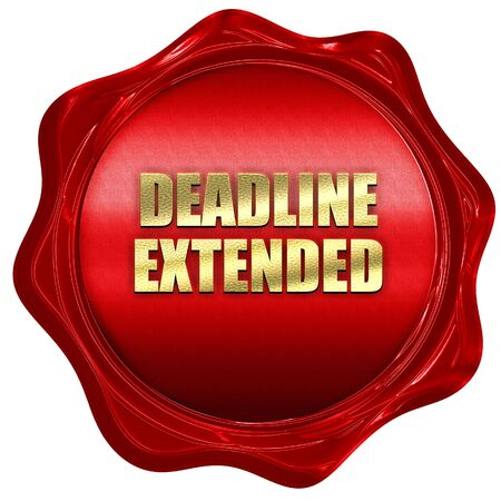 deadline extended, 3D rendering, red wax stamp with text