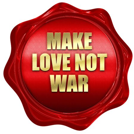 hacer el amor: make love not war, 3D rendering, red wax stamp with text