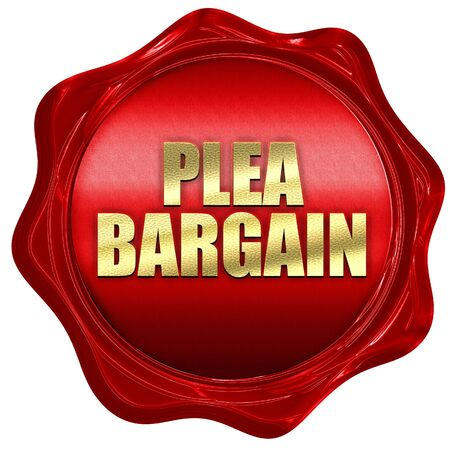 plea: plea bargain, 3D rendering, red wax stamp with text
