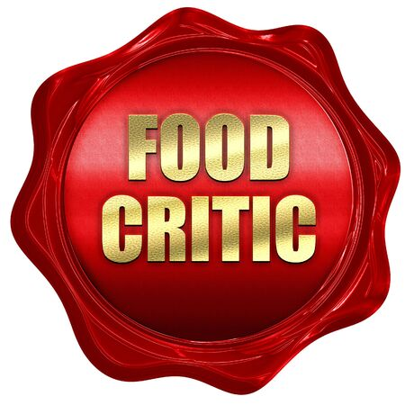 critic: food critic, 3D rendering, red wax stamp with text