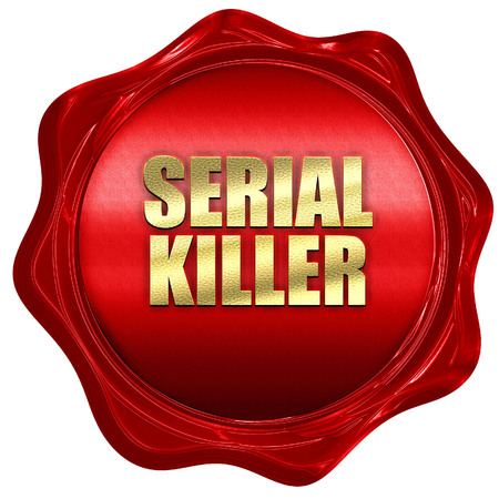 serial killer, 3D rendering, red wax stamp with text