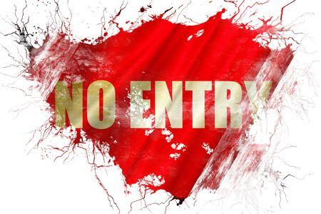 prohibido el paso: Grunge viejo ninguna bandera del símbolo de la entrada