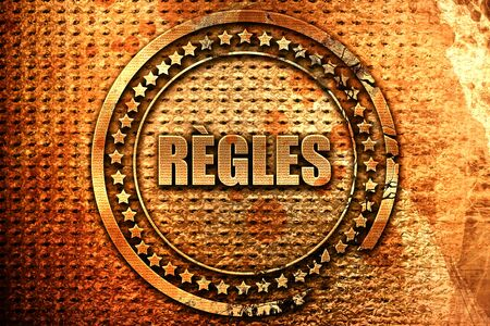 French text regles on grunge metal background, 3D rendering Stock Photo