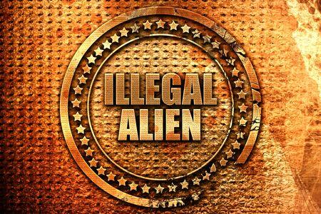 illegal alien, 3D rendering, metal text