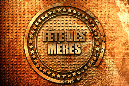 French text fete des meres on grunge metal background, 3D rend