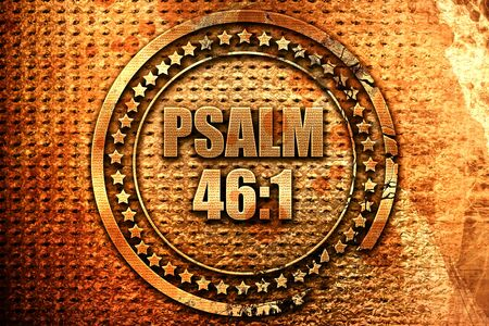 psalm: psalm 46 1, 3D rendering, metal text Stock Photo
