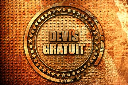 rende: French text devis gratuit on grunge metal background, 3D rende Stock Photo