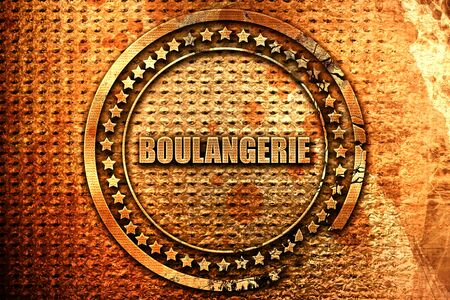 French text boulangerie on grunge metal background, 3D renderi