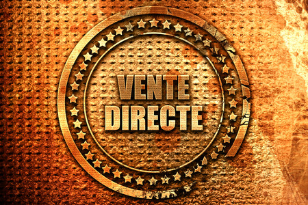 rende: French text vente directe on grunge metal background, 3D rende Stock Photo