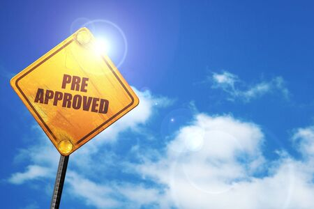 pre approved, 3D rendering, traffic sign Stock Photo