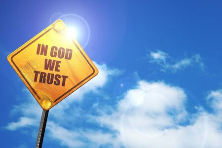 in god we trust, 3D rendering, traffic sign Stock Photo