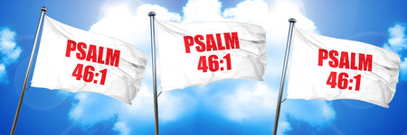 psalm: psalm 46 1, 3D rendering, triple flags Stock Photo