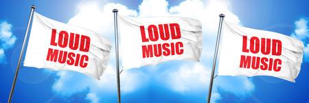 loud: loud music, 3D rendering, triple flags