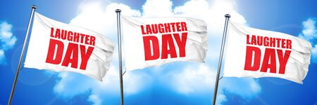 laugher: laugher day, 3D rendering, triple flags Stock Photo