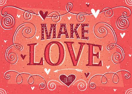 hacer el amor: Hacer letras amor en el estilo vintage con el color rojo suave - San Valent�n concepto de tarjeta del d�a