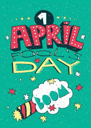 lettrage à la main avec l'explosion pétard - 1 Avril Fools Day concept de carte de voeux