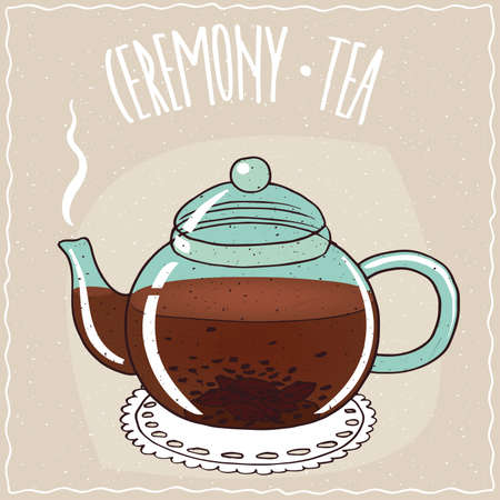 Transparent glass teapot with hot brewed black tea, lie on a lacy napkin. Beige background and ornate lettering Ceremony tea. Handmade cartoon style Illustration