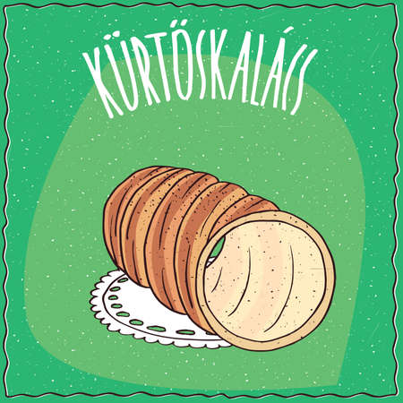 spit: Classic Hungarian spit cake, known as kurtosh kalach, topped with powdered cinnamon. Green background and lettering Kurtoskalacs. Handmade cartoon style