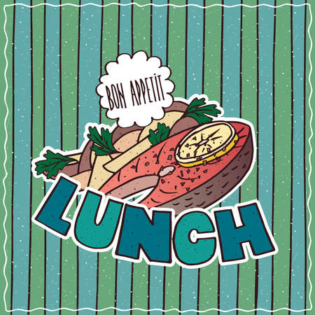 Conspicuous bright colorful food poster with delicious slice of salmon in cartoon style, on cyan striped background. Lettering Lunch and Bon Appetit
