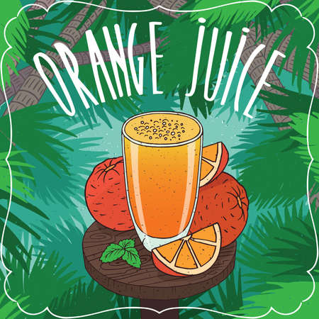 Fresh orange juice in transparent glass on wooden table with ripe fruits, whole and slices. Tropical background. Realistic hand draw style. Lettering Orange Juice