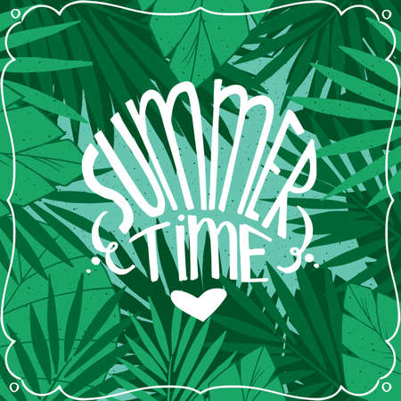 Nice tropical square card with green colors, with tree leaves in the background. Realistic hand draw style. Lettering Summer Time