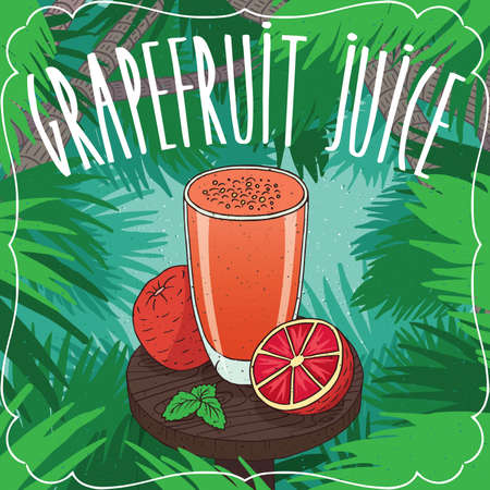 grapefruit juice: Fresh grapefruit juice in glass on wooden table with ripe fruits, whole and slices. Tropical background. Realistic hand draw style. Lettering Grapefruit Juice