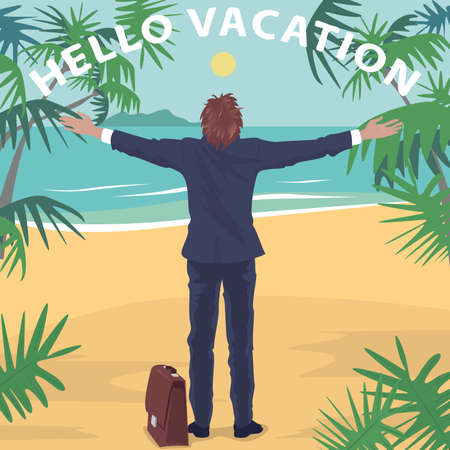 Happy office worker in suit standing on beach in front of ocean with open arms outstretched. Back view. Lettering Hello Vacation. Simplistic realistic comic art style Illustration