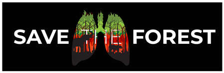 Banner Save The Forest illustrated with lungs and fires vector