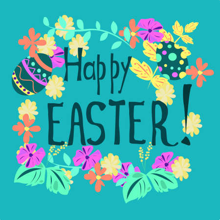 happy Easter inscription with flowers and leaves and eggs