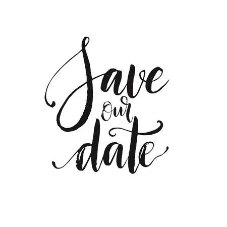 our: Hand drawn word. Brush pen lettering with phrase Save our date Illustration