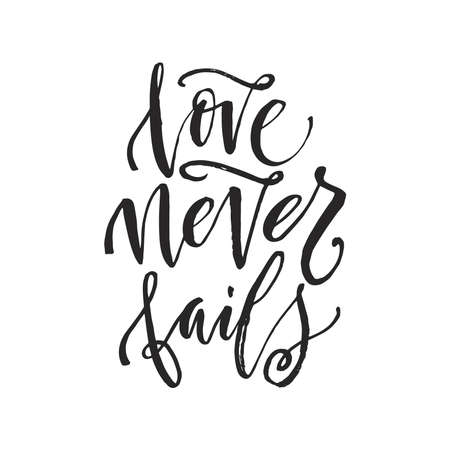 Hand drawn word. Brush pen lettering with phrase love never fails.