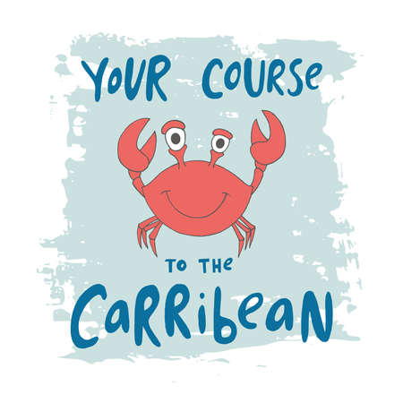 babygirl: Print with crab and phrase your course to the carribean for children t-shirt.