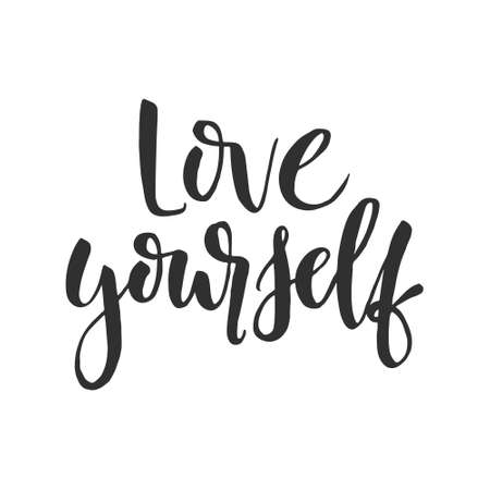 Hand drawn word, Brush pen lettering with phrase, love yourself.