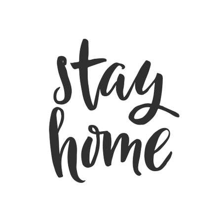 """Palabra dibujada a mano. Letras de rotulador con la frase """"quédate en casa"""" Ilustración de vector"""