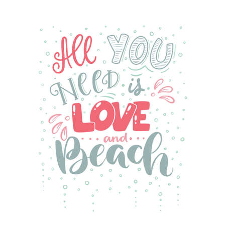 Lettering with phrase All you need is love and beach