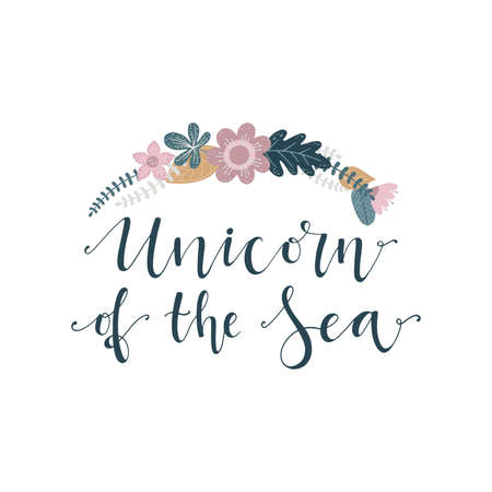 Lettering with phrase Unicorn of the sea