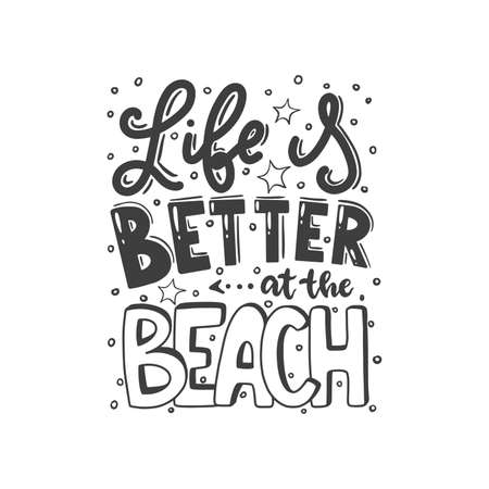 """Lettering with phrase """"Life is better at the beach"""". Vecteurs"""