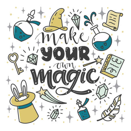 Inspirational quote Make your own magic. Lettering.
