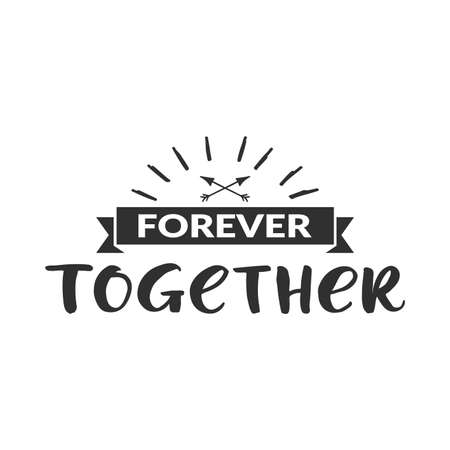 """Hand drawn word. Brush pen lettering with phrase """"Forever together """""""