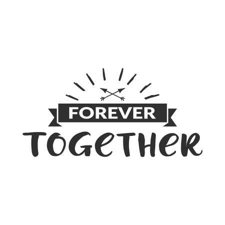 """Mot dessiné à la main. Lettrage au stylo pinceau avec la phrase """"Pour toujours ensemble"""""""