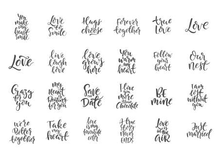 Set of hand drawn word. Brush pen lettering with phrase about love.